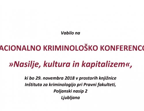 Nasilje, kultura in kapitalizem – Nacionalna kriminološka konferenca