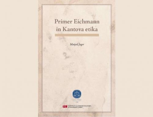 Matjaž Jager: Primer Eichmann in Kantova etika